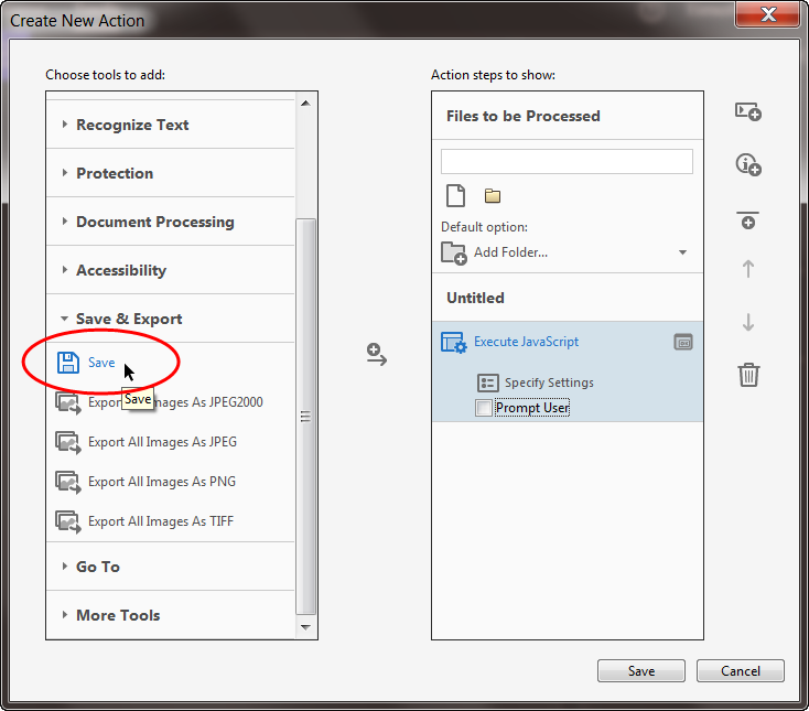 """Add the """"Save"""" command to the Acrobat batch action"""